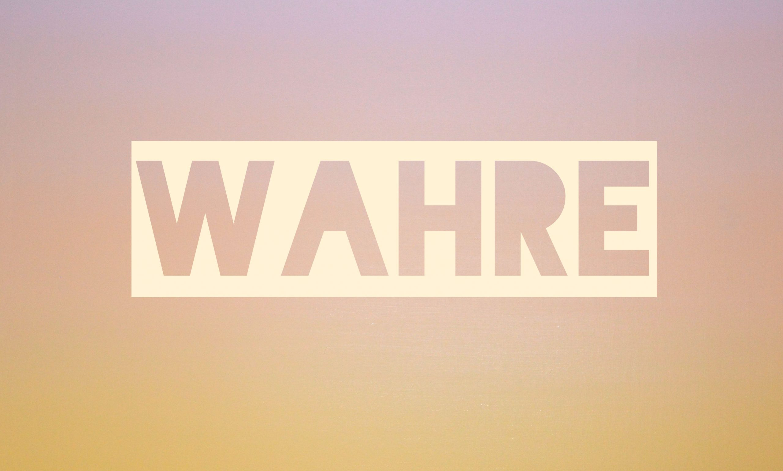 WAHRE