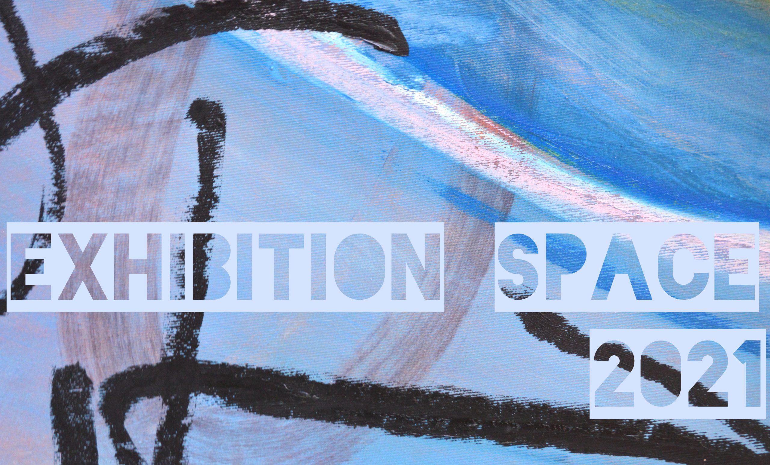 exhibition space 2021